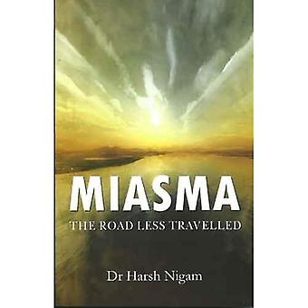 Miasma: The Road Less Travelled