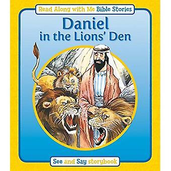 Daniel i lejongropen (Läs tillsammans med mig Bibelns berättelser)