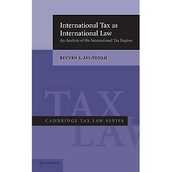 ضريبة دولية كالقانون الدولي تحليلاً للنظام الضريبي الدولي قبل أفييونة آند روفين س.