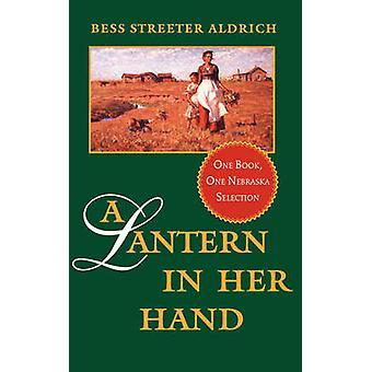 Uma Lanterna em Sua Mão por Bess Streeter Aldrich