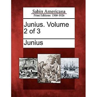 Junius. Volume 2 di 3 di Junius