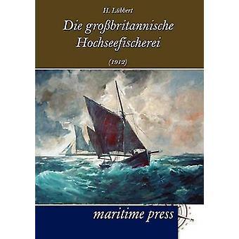 Sterven grobritannische Hochseefischerei 1912 door Lbbert & H.