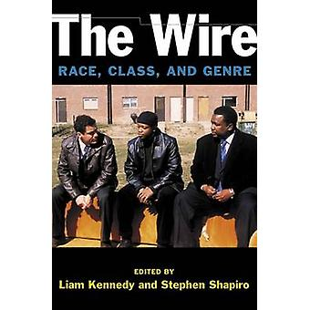 Le fil - course - classe - et Genre de Liam Kennedy - Stephen Shapiro