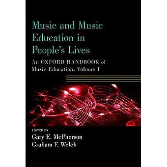Music and Music Education in People's Lives - An Oxford Handbook of Mu