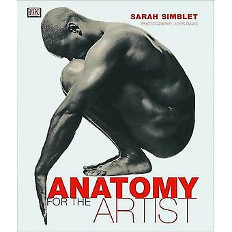 Anatomy for the Artist by Sarah Simblet - 9780789480453 Book