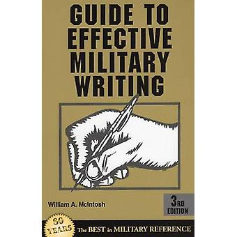 Guide to Effective Military Writing by William A. Mcintosh - 97808117