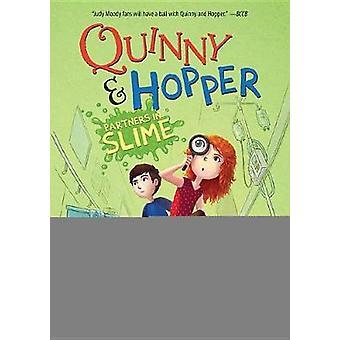 Partners in Slime (Quinny & Hopper Book 2) by Adriana Brad Schanen -