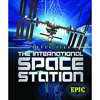The International Space Station by Allan Morey - 9781618912848 Book