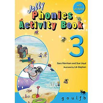 Jolly Phonics Activity Book 3 - g -o -u -l -f -b by Sue Lloyd - Sara W