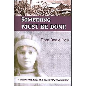 Something Must be Done by Dora Polk - 9781870206563 Book