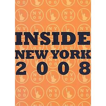 Inside New York - 2008 by James R. Williams - 9781892768407 Book