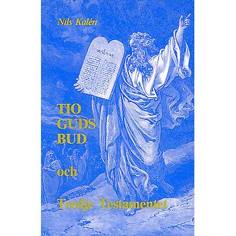 Ten Commandments of God and Third Testament 9789185132560