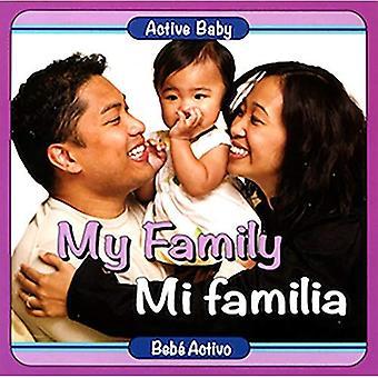 La mia famiglia/Mi Familia (Active Baby) [Libro del consiglio]