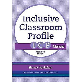 De inclusieve klas Profiel (ICP) handleiding door Elena P. Soukakou - S