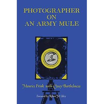 Photographer on an Army Mule by Frink & Maurice