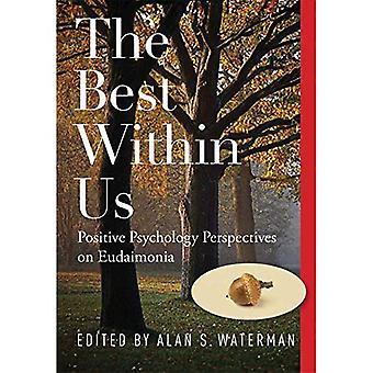 Bäst inom oss: positiv psykologi perspektiv på Eudaimonia