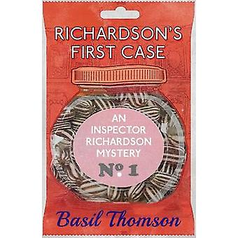 Richardsons First Case An Inspector Richardson Mystery by Thomson & Basil