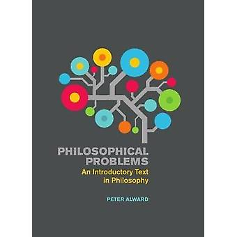 Philosophical Problems by Peter Alward - 9781554812851 Book