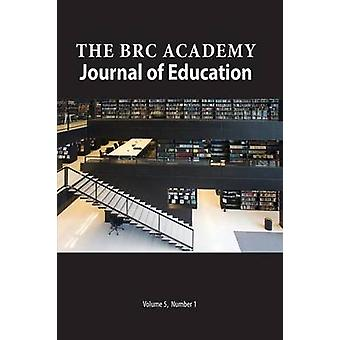 The BRC Academy Journal of Education Volume 5 Number 1 by Richardson & Paul