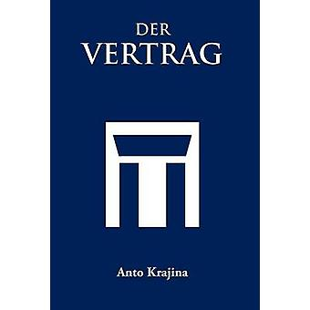 Der Vertrag di Krajina & Anto
