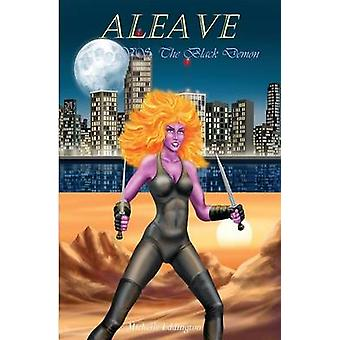 ALEAVE VS. THE BLACK DEMON von Eddington & Michelle