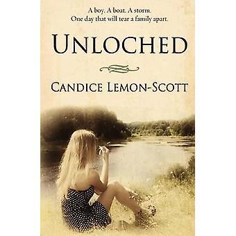 Unloched by LemonScott & Candice