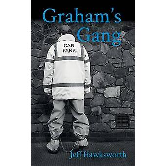 Grahams Gang Grahams Chronicles II by Jeff & Hawksworth