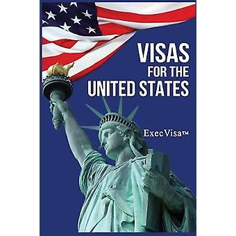 Visas for the United States ExecVisa GreenCard USA by ExecVisa