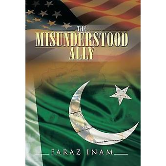 The Misunderstood Ally by Inam & Faraz