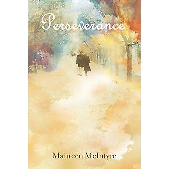 Perseverance by McIntyre & Maureen