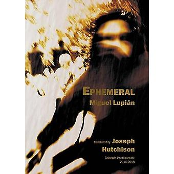 Ephemeral by Lupin & Miguel