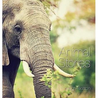 Animal Stories by Beaton & Hugh C