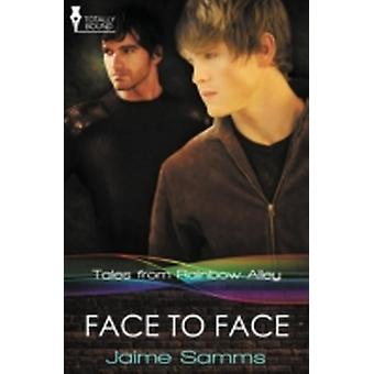 Tales from Rainbow Alley Face to Face by Samms & Jaime
