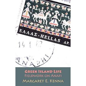 Greek Island Life Fieldwork on Anafi by Kenna & Margaret E.