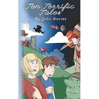 Ten Terrific Tales by Davies & John