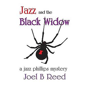 Jazz and the Black Widow by Reed & Joel B
