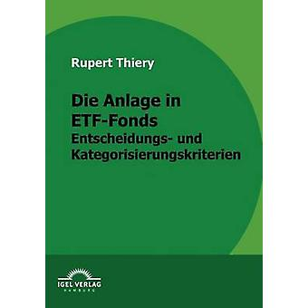 Die Anlage in ETFFonds by Thiery & Rupert