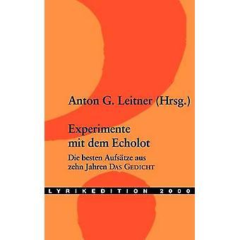 Experimente mit dem Echolot by Leitner & Anton G.