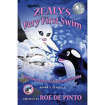 Zealys Very First Swim The Adventures of Zealy and Whubba Book 2 Series 1 by De Pinto & Roe