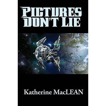 Pictures Dont Lie by MacLEAN & Katherine