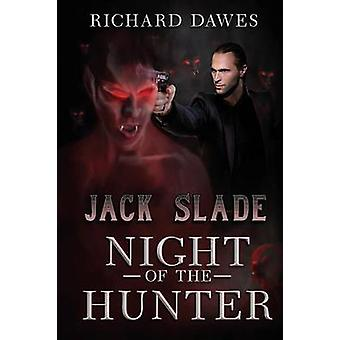 Jack Slade Night of the Hunter by Dawes & Richard