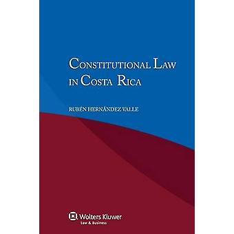 Constitutional Law Incosta Rica by Hernandez Valle & Ruben