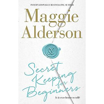 Secret Keeping for Beginners by Maggie Alderson - 9780732299231 Book
