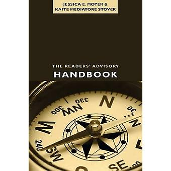 The Readers' Advisory Handbook by Jessica Moyer - 9780838910429 Book