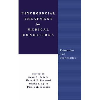 Psychosocial Treatment for Medical Conditions - Principles and Techniq