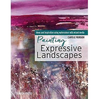 Peinture Paysages expressifs - Idées et Inspiration à l'aide de Watercolo