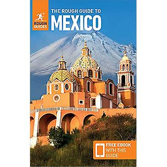 The Rough Guide to Mexico (Travel Guide with Free eBook) by Rough Gui