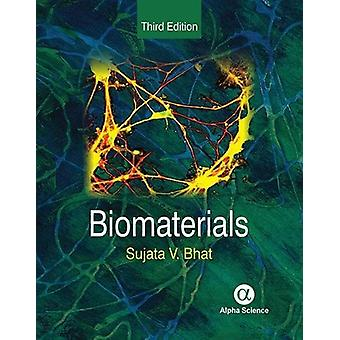 Biomaterials by Sujata V. Bhat - 9781842656969 Book
