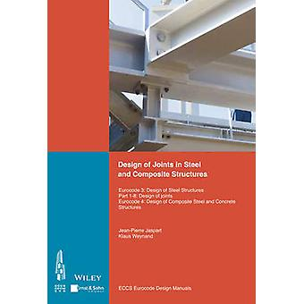 Design of Joints in Steel and Composite Structures - Eurocode 3 - Desig