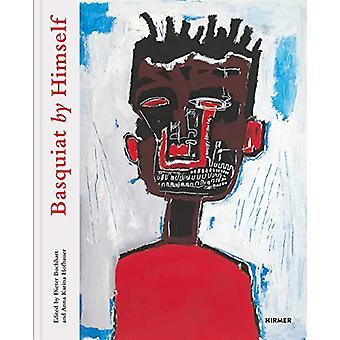 Basquiat by Himself by Dieter Buchhart - 9783777432991 Book